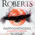 Könyvkritika: Nora Roberts: Napfogyatkozás (2020)