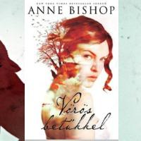 Könyvkritika: Anne Bishop: Vörös betűkkel (2016)