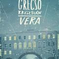 Könyvkritika - Grecsó Krisztián: Vera (2019)