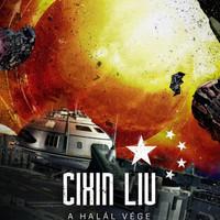 Könyvkritika – Cixin Liu: A halál vége (2019)