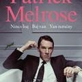 Könyvkritika: Edward St Aubyn: Patrick Melrose /Nincs baj, Baj van, Van remény/ (2018)