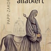Könyvkritika - Papp-Zakor Ilka: Az utolsó állatkert (2018)