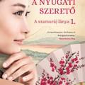 Könyvkritika: Budai Lotti: A nyugati szerető - A szamuráj lánya 1.(2018)
