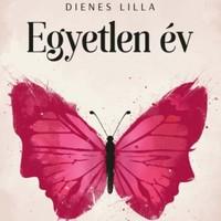 Könyvkritika: Dienes Lilla: Egyetlen év (2018)
