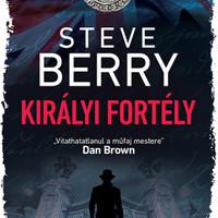 Könyvkritika: Steve Berry: Királyi fortély (2019)