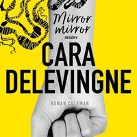 Könyvkritika: Cara Delevingne – Rowan Coleman: Mirror, Mirror (2018)