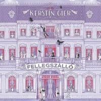 Könyvkritika: Kerstin Gier: Fellegszálló (2018)