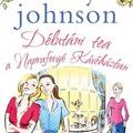 Könyvkritika: Milly Johnson: Délutáni tea a Napraforgó Kávéházban (2018)