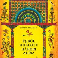 Könyvkritika: Narine Abgarjan: Égből hullott három alma (2019)
