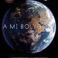 Könyvkritika – Alastair Fothergill & Keith Scholey: A mi bolygónk (2019)
