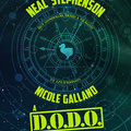 Könyvkritika: Neal Stephenson – Nicole Galland: A D.O.D.O. felemelkedése és bukása (2018)