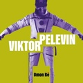 Könyvkritika - Viktor Pelevin: Omon Ré (2018)