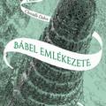 Könyvkritika: Christelle Dabos: Bábel emlékezete (2019)