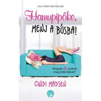Könyvkritika: Cindi Madsen: Hamupipőke, menj a búsba! (2017)