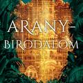Könyvkritika: S. A. Chakraborty: Aranybirodalom (2020)