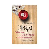 Könyvkritika – Bettina Lemke: Ikigai (2018)