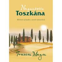 Könyvkritika - Frances Mayes: Napsütötte Toszkána