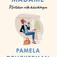 Könyvkritika: Pamela Druckerman: Bonjour Madame – Kortalan nők kézikönyve (2018)