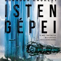 Könyvkritika: Brandon Hackett: Isten gépei és más történetek mesterséges intelligenciákról