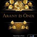 Könyvkritika – Hercz Júlia: Arany és Ónix (2019)