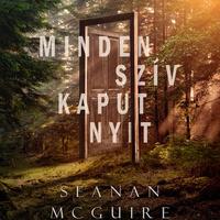 Könyvkritika: Seanan McGuire: Minden szív kaput nyit (2018)