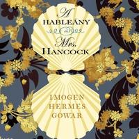 Könyvkritika - Imogen Hermes Gowar: A hableány és Mrs. Hancock (2018)