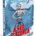 Könyvkritika - Tarja Kauppinen: A nép igazsága (2020)