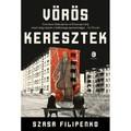 Könyvkritika - Szasa Filipenko: Vörös keresztek (2019)