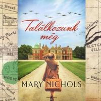 Könyvkritika: Mary Nichols: Találkozunk még (2018)