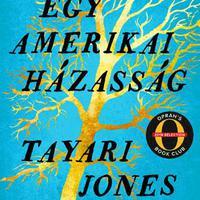 Könyvkritika: Tayari Jones: Egy amerikai házasság (2019)