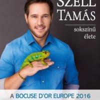 Könyvkritika: Széll Tamás sokszínű élete - A Bocuse d'Or Europe 2016 győztese (Szerk.: Nimila Ági)