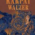 Könyvkritika: Szép Zsolt: Kárpát Walzer (2018)