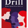 Könyvkritika - Fiala Borcsa: Drill (2020)