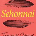 Könyvkritika: Tommy Orange: Sehonnai (2019)