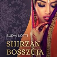 Könyvkritika: Budai Lotti: Shirzán szerelme-Shirzán bosszúja (2018)
