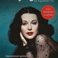 Könyvkritika - Marie Benedict: Hedy Lamarr, az egyetlen nő (2019)
