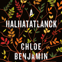 Könyvkritika: Chloe Benjamin: A halhatatlanok (2019)