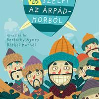 Könyvkritika: Lőrinc László: 25 szelfi az Árpád-korból (2019)