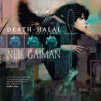 Képregénykritika: Neil Gaiman: Death – Halál: Teljes gyűjtemény (2018)