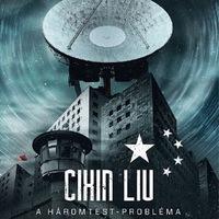 Könyvkritika – Cixin Liu: A háromtest-probléma (2016)