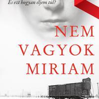 Könyvkritika - Majgull Axelsson: Nem vagyok Miriam (2018)