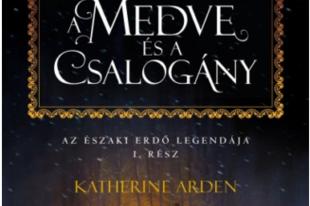Könyvkritika: Katherine Arden: A medve és a csalogány (2018)