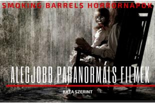 Az 5 legjobb paranormális film Kata szerint