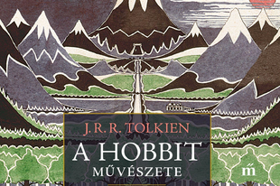 Könyvkritika – Wayne G. Hammond & Christina Scull: A Hobbit művészete (2020)