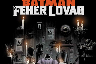 Képregénykritika – Sean Murphy: Batman: Fehér Lovag (2020)