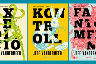 Könyvkritika: Jeff VanderMeer - Déli Végek-trilógia (2018)