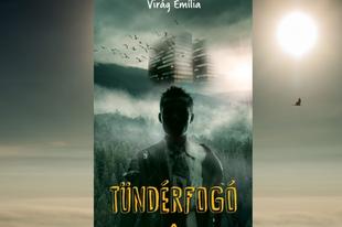 Könyvkritika: Virág Emília: Tündérfogó (2018)
