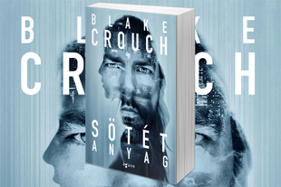 Könyvkritika: Blake Crouch - Sötét anyag (2016)