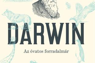 Könyvkritika – Stellan Ottosson: Darwin, az óvatos forradalmár (2019)