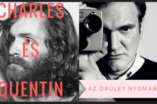 Charles és Quentin: Az őrület nyomában